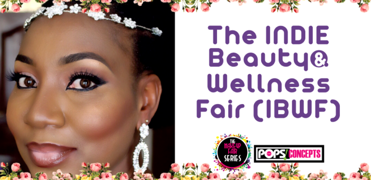 The INDIE Beauty & Wellness Fair (IBWF2017) – Book your Space