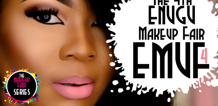 Save the Date: The 4th Enugu MakeUp Fair (EMUF4)